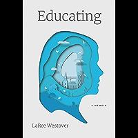 Educating: A Memoir