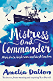 Mistress and Commander: High Jinks, High Seas and Highlanders