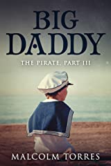 The Pirate: Part III: Big Daddy Kindle Edition