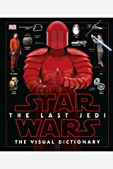 Star Wars The Last Jedi  The Visual Dictionary Hardcover