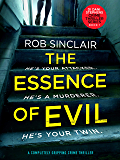 The Essence of Evil: A Completely Gripping Crime Thriller (DI Dani Stephens Book 1)