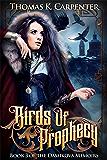 Birds of Prophecy (The Dashkova Memoirs Book 3)