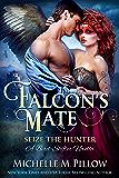 Falcon's Mate: A Bird-Shifter Novella (Seize the Hunter Book 1)