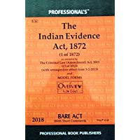 The Indian Evidence Act, 1872 as amended by the Criminal Law (Amendment) Act, 2013/Latest Edition