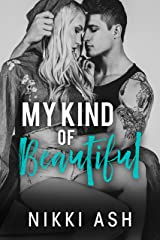 My Kind of Beautiful : a friends to lovers romance (Finding Love Book 2) Kindle Edition