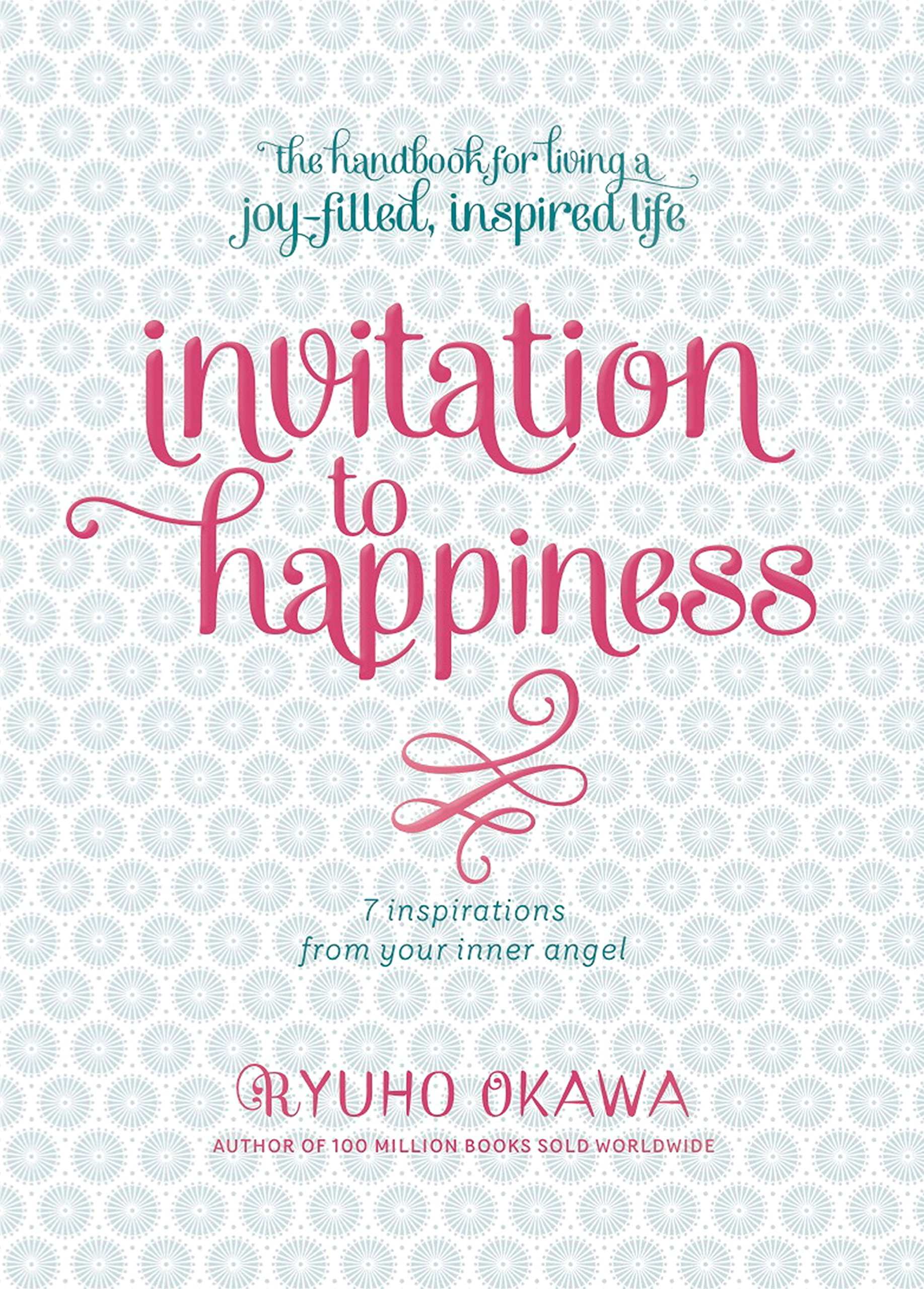 Read Online Invitation to Happiness: 7 Inspirations from Your Inner Angel pdf epub