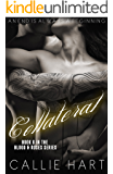Collateral (Blood & Roses series Book 6)