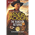 The Rancher Returns: A Passionate Enemies-to-Lovers Western Romance (The Westmoreland Legacy)