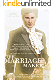 The Marriage Maker: Worth of a Lady, The Marriage Wager, A Lady By Chance, How to Catch an Heiress
