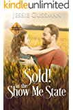 Sold! In the Show Me State (Cowboy Crossing Western Sweet Romance Book 2)