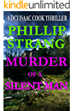 Murder of a Silent Man (DCI Cook Thriller Series Book 8)