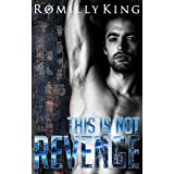 This Is Not Revenge: A Dark Gay Psychological Thriller