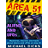 AREA 51 ALIENS AND UFOs - Mysteries, Secrets and Facts about Aliens and UFOs at Area 51 (Area 51, Ufos, Aliens)