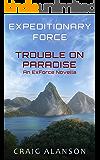 Trouble on Paradise: an ExForce novella (ExForce novellas Book 1)