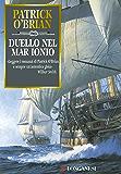 Duello nel mar Ionio: Un'avventura di Jack Aubrey e Stephen Maturin - Master & Commander