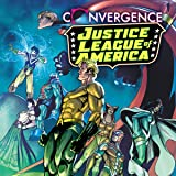 img - for Convergence: Justice League of America (2015) (Issues) (2 Book Series) book / textbook / text book