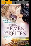 In den Armen des Kelten (German Edition)