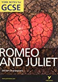 Romeo and Juliet: York Notes for GCSE (Grades A*-G)