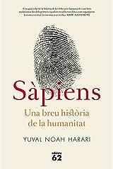 Sàpiens: Una breu història de la humanitat (Llibres a l'Abast Book 426) (Catalan Edition) Kindle Edition