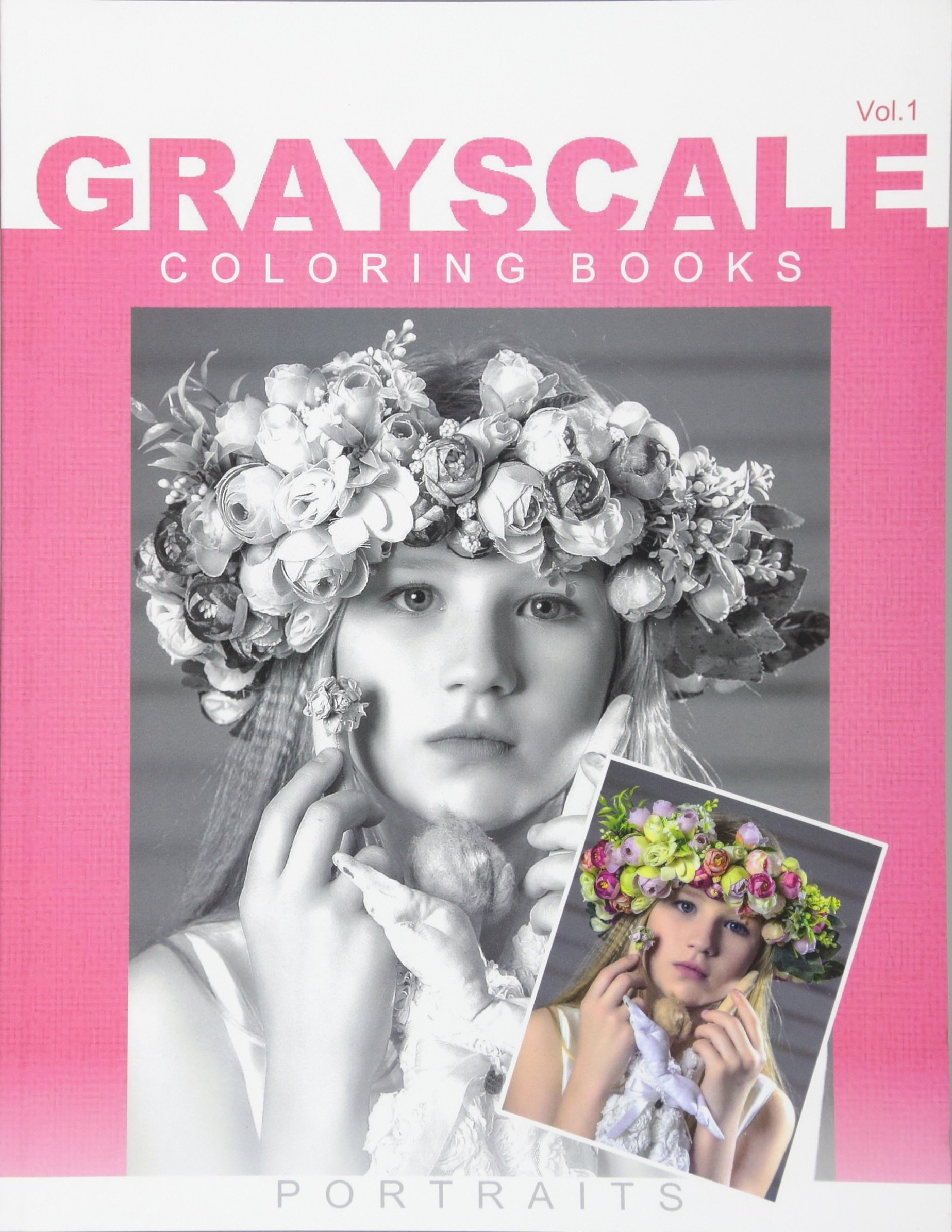 Grayscale Coloring Books Portraits: Photo Coloring, Adult Coloring Books, Animal Coloring Book (Volume 1)