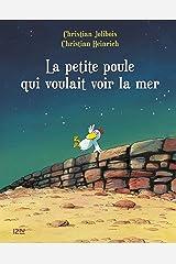 Les P'tites Poules - La petite poule qui voulait voir la mer (French Edition) Kindle Edition