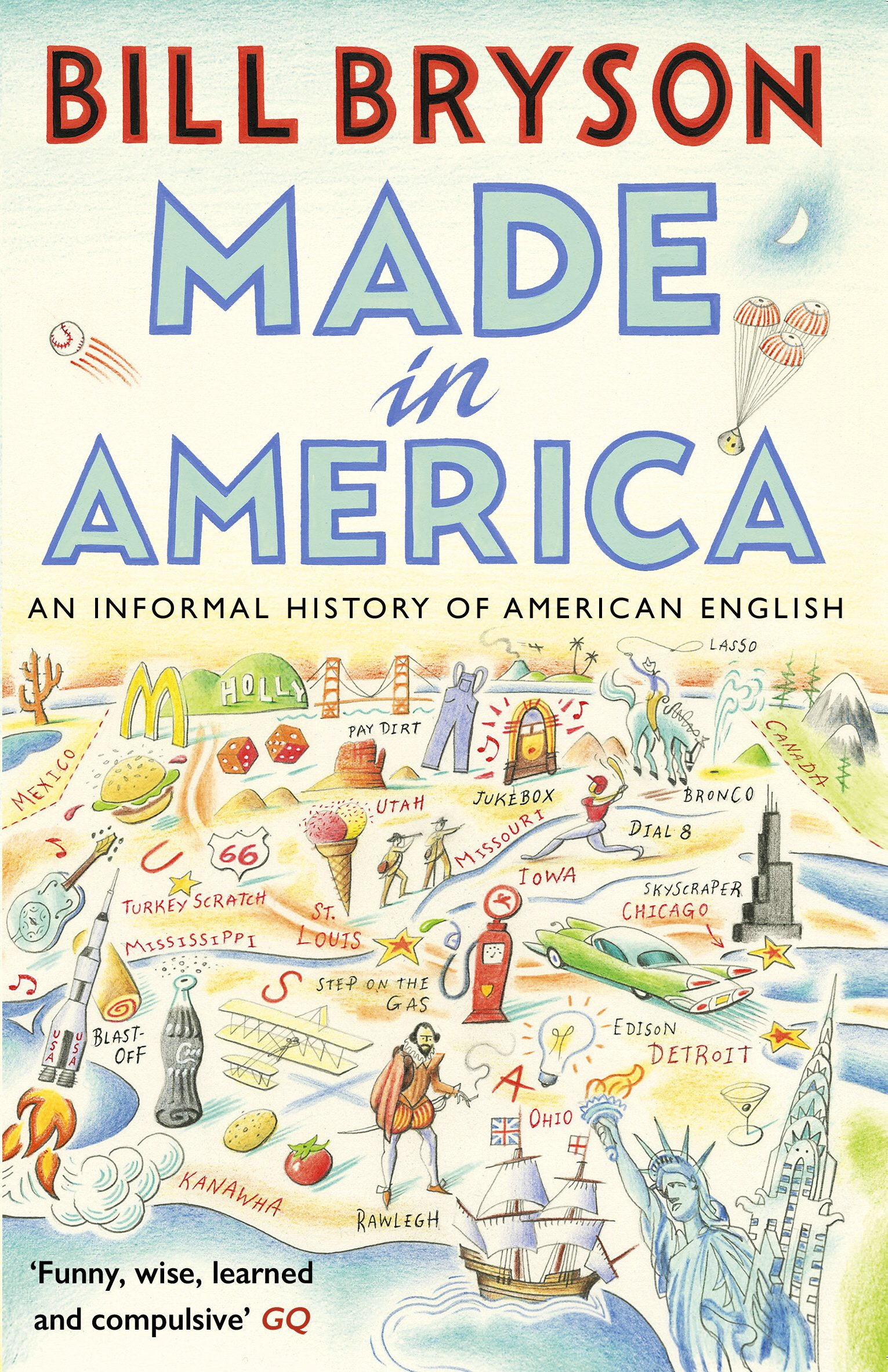 Made In America  An Informal History Of American English  Bryson Book 10   English Edition