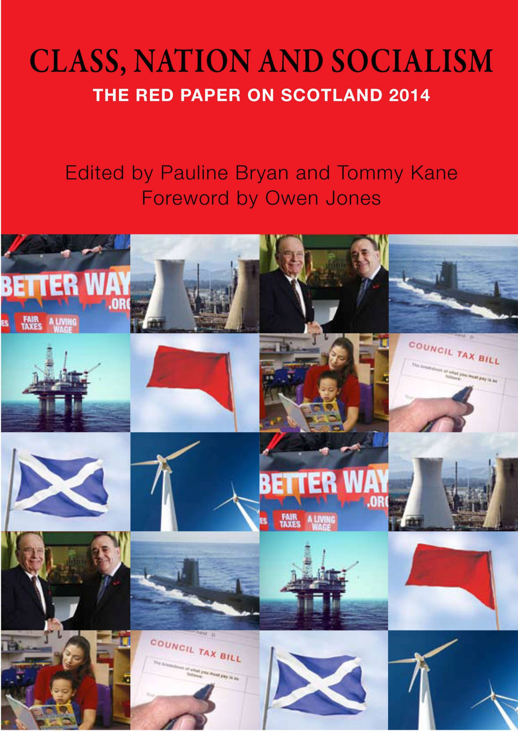 Read Online Class, Nation and Socialism: The Red Paper on Scotland 2014 ebook