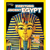 Everything: Ancient Egypt - Dig Into a Treasure Trove of Facts, Photos, and Fun