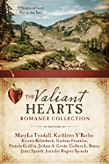 The Valiant Hearts Romance Collection: 9 Stories of Love Put to the Test Paperback