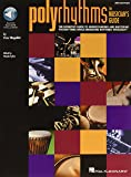 Polyrhythms: the Musician'S Guide Percussions +CD