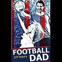 Football Dad (English Edition)