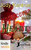 Lone Star Burn: Undercover Heart (Kindle Worlds)
