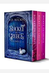 Bucket To Greece Collection Volumes 1 – 3 (Bucket To Greece Series Box Set 1) Kindle Edition