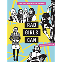 Rad Girls Can: Stories of Bold, Brave, and Brilliant Young Women (Rad Women)