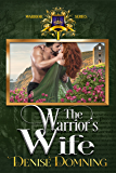 The Warrior's Wife (The Warriors Series Book 1)