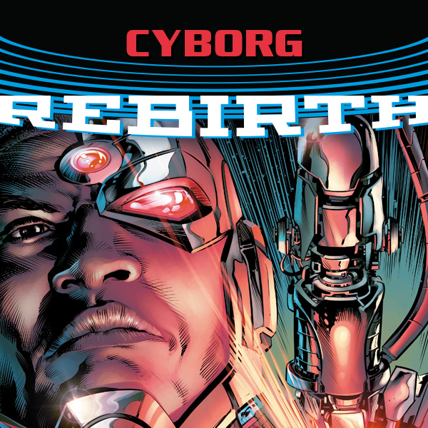 Cyborg (2016-) (Issues) (18 Book Series)