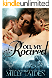 Oh, My Roared: BBW Paranormal Shape Shifter Romance (Paranormal Dating Agency Book 12)