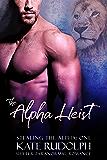The Alpha Heist: a Shifter Paranormal Romance (Stealing the Alpha Book 1)