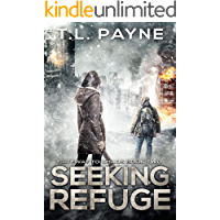 Seeking Refuge: A Post Apocalyptic EMP Survival Thriller (Gateway to Chaos Book Two) book cover