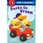 Ducks Go Vroom (Step into Reading)