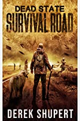 Dead State: Survival Road (A Post Apocalyptic Survival Thriller, Book 2) Kindle Edition