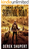 Dead State: Survival Road (A Post Apocalyptic Survival Thriller, Book 2)