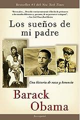 Los sueños  de mi padre: Una historia de raza y herencia (Spanish Edition) Paperback