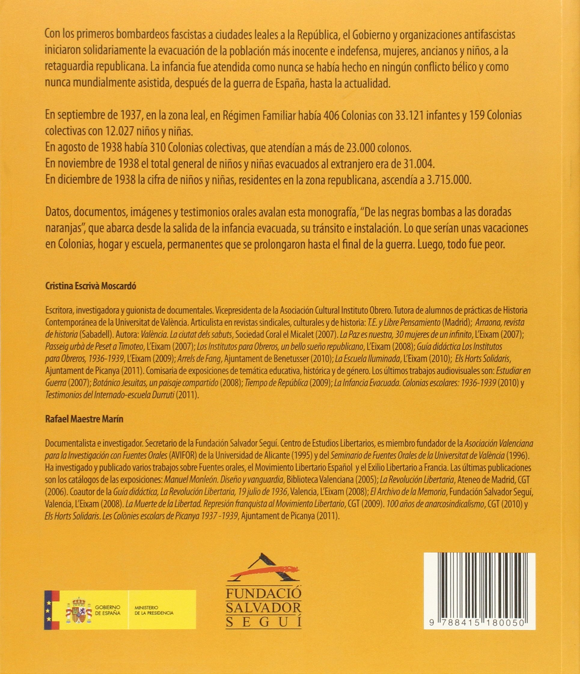 De las negras bombas a las doradas naranjas (1936-1939) : colonias escolares: Cristina Escrivà Moscardó, Rafael Maestre Marín: 9788415180050: Amazon.com: ...