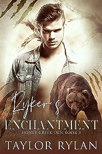 Ryker's Enchantment: Honey Creek Den Book 3