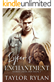 Ryker's Enchantment: Honey Creek Den Book 3