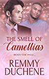 The Smell of Camellias