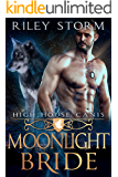Moonlight Bride (High House Canis Book 3)