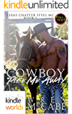 Hell Yeah!: Cowboy Take Me Away (Kindle Worlds) (Steel MC Texas Charter Series Book 1)