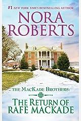 The Return of Rafe MacKade (MacKade Brothers Book 1) Kindle Edition